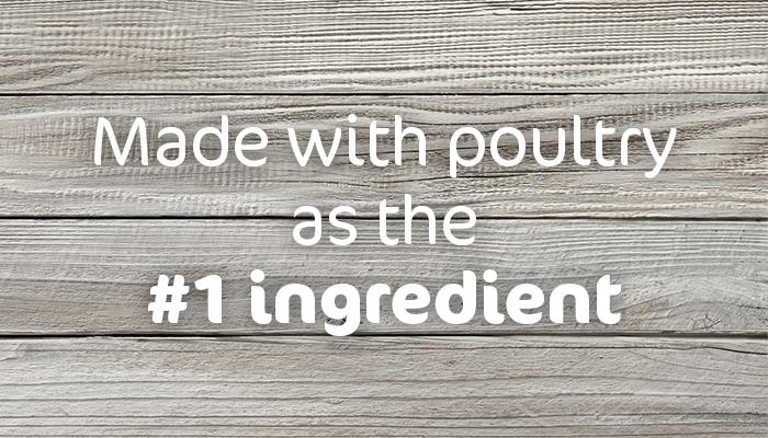 Made with poultry as the #1 ingredient