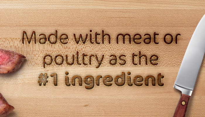 text that reads made with meat or poultry as the #1 ingredient