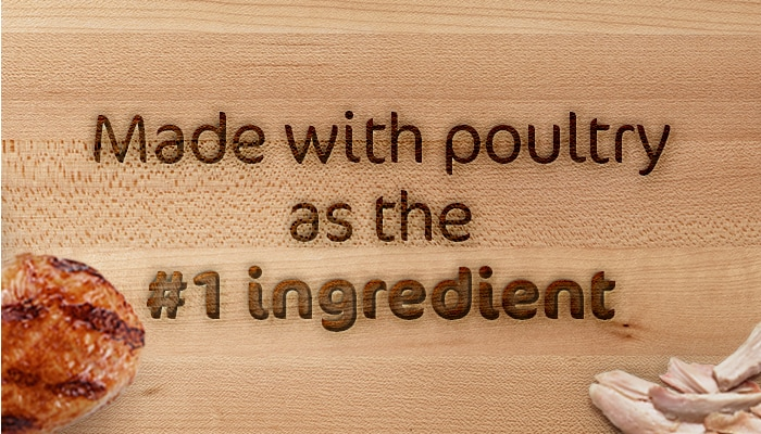 Made with poultry as the #1 ingredients